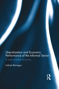 Cover Liberalization and Economic Performance of the Informal Sector