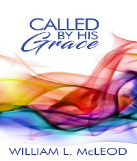 Cover Called By His Grace