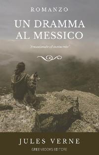 Cover Un dramma al Messico