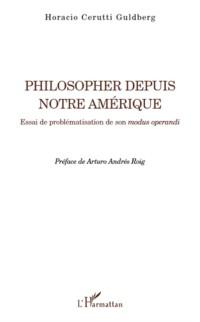 Cover Philosopher depuis notre amerique - essai de problematisatio
