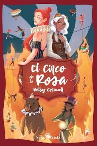 Cover El Circo de la Rosa