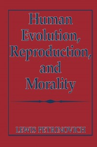 Cover Human Evolution, Reproduction, and Morality