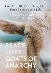Cover Peace, Love, Goats of Anarchy
