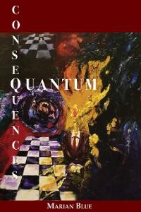 Cover Quantum Consequences