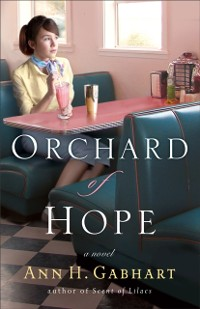Cover Orchard of Hope (The Heart of Hollyhill Book #2)