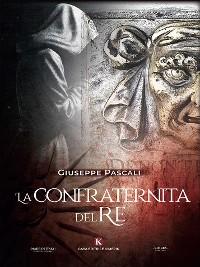 Cover La Confraternita del Re