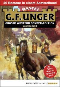 Cover G. F. Unger Sonder-Edition Großband 8 - Western-Sammelband