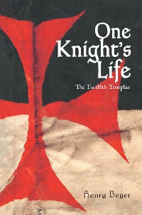 Cover One Knight's Life