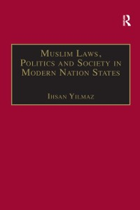 Cover Muslim Laws, Politics and Society in Modern Nation States