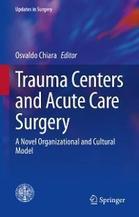 Cover Trauma Centers and Acute Care Surgery