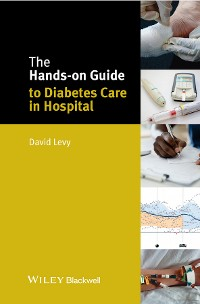 Cover The Hands-on Guide to Diabetes Care in Hospital