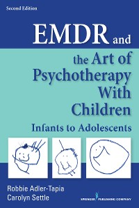 Cover EMDR and the Art of Psychotherapy with Children, Second Edition
