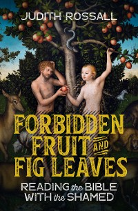 Cover Forbidden Fruit and Fig Leaves