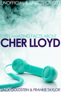 Cover 101 Amazing Facts about Cher Lloyd