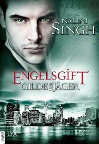 Cover Gilde der Jäger - Engelsgift