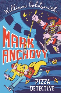 Cover Mark Anchovy: Pizza Detective