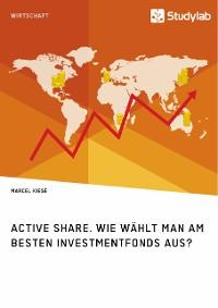 Cover Active Share. Wie wählt man am besten Investmentfonds aus?