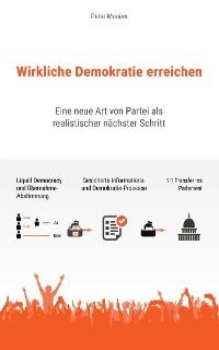 Cover Wirkliche Demokratie Erreichen