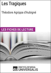 Cover Les Tragiques de Théodore Agrippa d'Aubigné