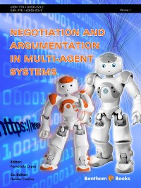 Cover Negotiation and Argumentation in Multi-Agent Systems, Volume 1