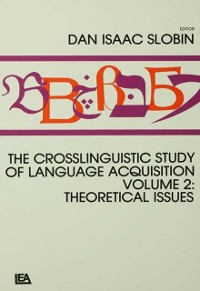 Cover Crosslinguistic Study of Language Acquisition