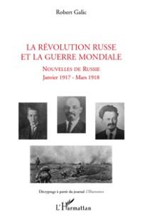 Cover La revolution russe et la guerre mondiale - nouvelles de rus