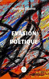 Cover Évasion poétique