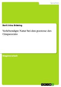 Cover Verlebendigte Natur bei den poetesse des Cinquecento