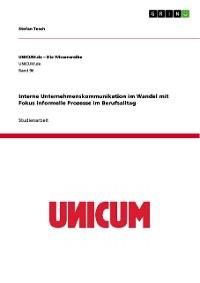 Cover Interne Unternehmenskommunikation im Wandel mit Fokus informelle Prozesse im Berufsalltag