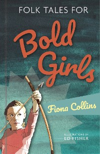 Cover Folk Tales for Bold Girls