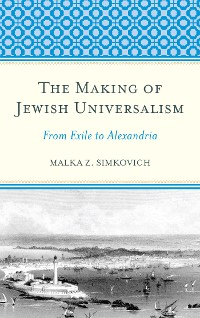 Cover The Making of Jewish Universalism
