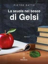 Cover La scuola nel bosco di Gelsi