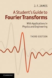 Cover Student's Guide to Fourier Transforms