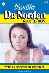 Cover Familie Dr. Norden - Neue Edition 4 – Arztroman