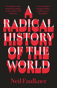Cover A Radical History of the World
