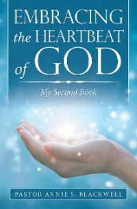 Cover Embracing the Heartbeat of God