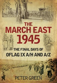 Cover The March East 1945