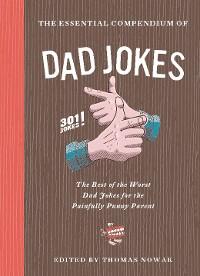 Cover The Essential Compendium of Dad Jokes