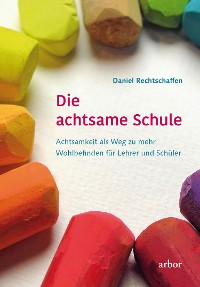 Cover Die achtsame Schule