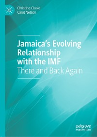 Cover Jamaica's Evolving Relationship with the IMF