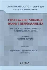 Cover CIRCOLAZIONE STRADALE DANNI E RESPONSABILITA'. Volume primo