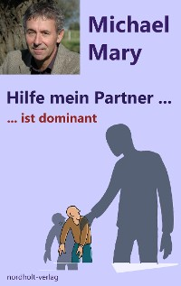 Cover Hilfe mein Partner ist dominant