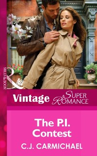 Cover P.I. Contest (Mills & Boon Vintage Superromance) (The Fox & Fisher Detective Agency, Book 2)