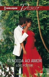 Cover Rendida ao amor