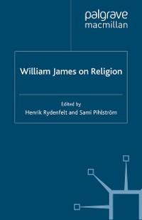 Cover William James on Religion