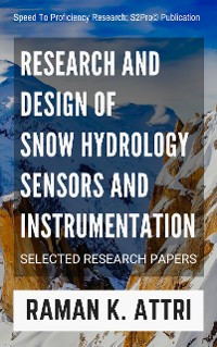 Cover Research and Design of Snow Hydrology Sensors and Instrumentation