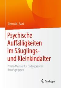 Cover Psychische Auffälligkeiten im Säuglings- und Kleinkindalter