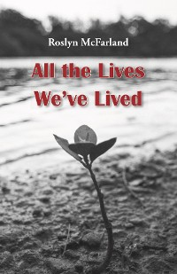 Cover All the Lives We've Lived