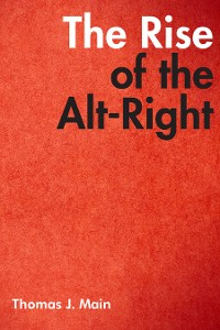 Cover The Rise of the Alt-Right
