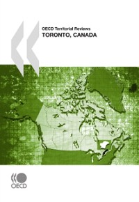 Cover OECD Territorial Reviews: Toronto, Canada 2009